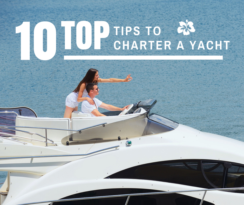 top-10-tips-to-charter-a-yacht