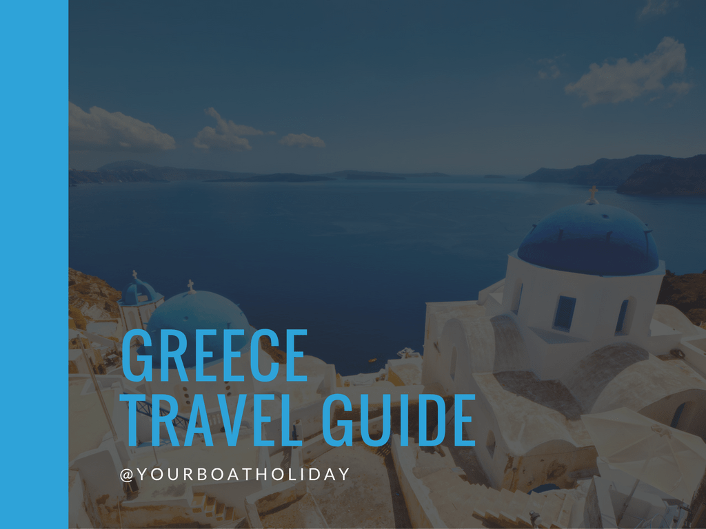 All You Have To Know About Greece