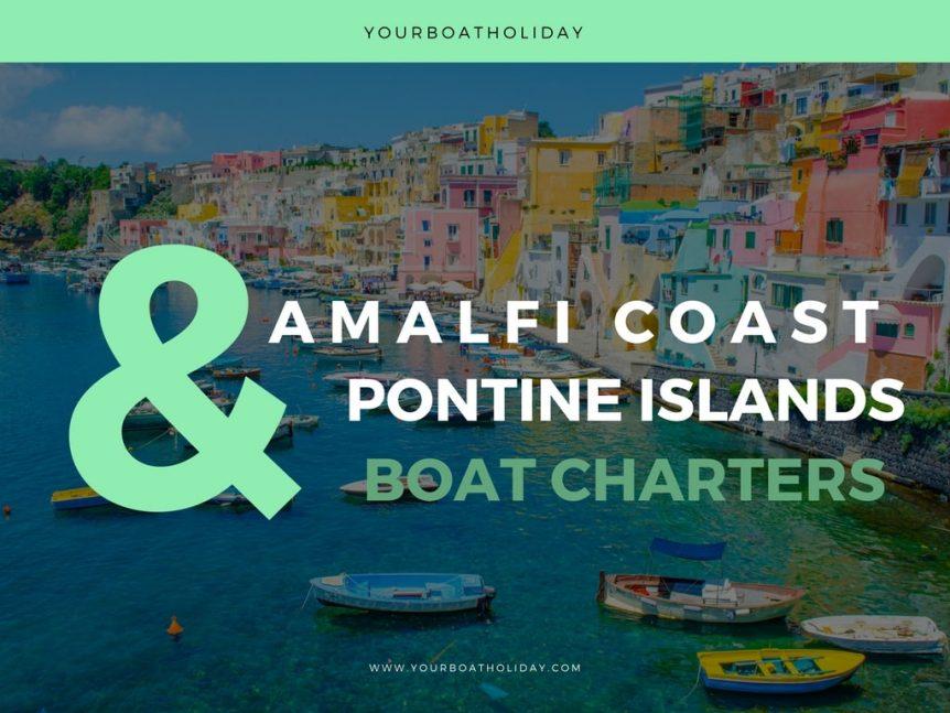 amalfi-coast-and-pontine-islands-boat-charters