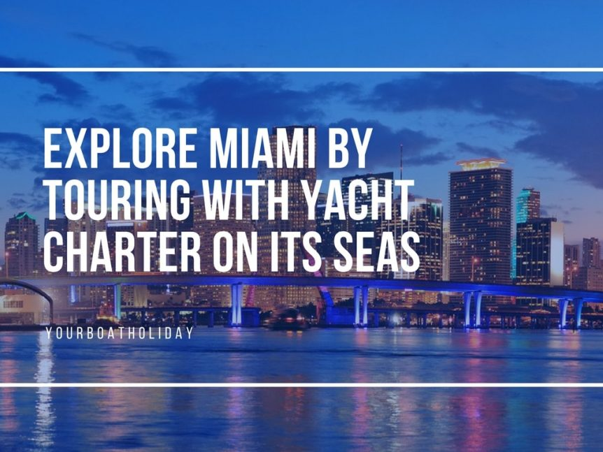 explore-miami-by-yacht