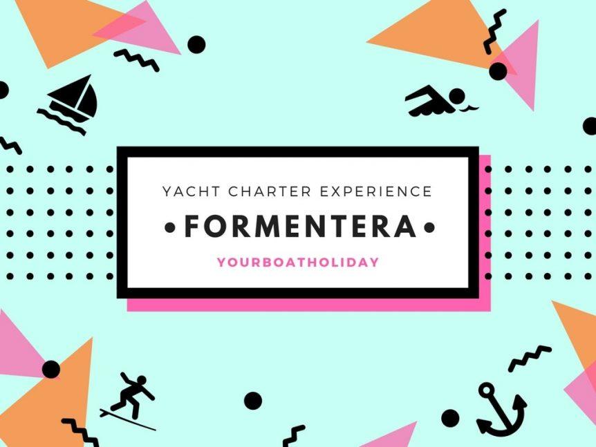 formentera-yacht-charter-experience