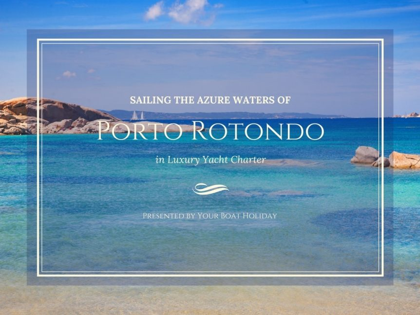porto-rotondo-in-luxury-yacht-charter