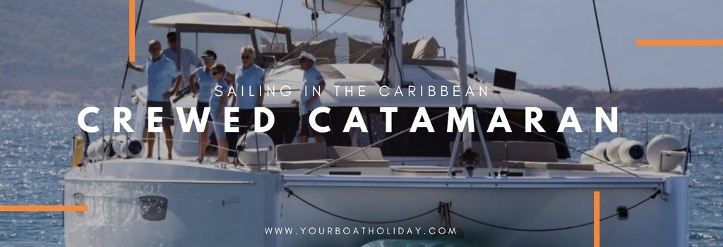 crewed-catamaran-caribbean-sailing-vacations