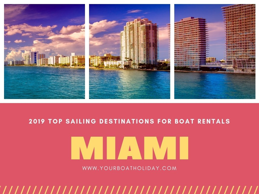 2019-top-sailing-destinations-for-miami-yacht-rental