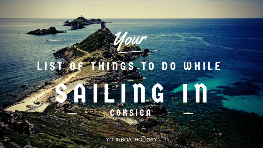 things-to-do-while-sailing-in-corsica