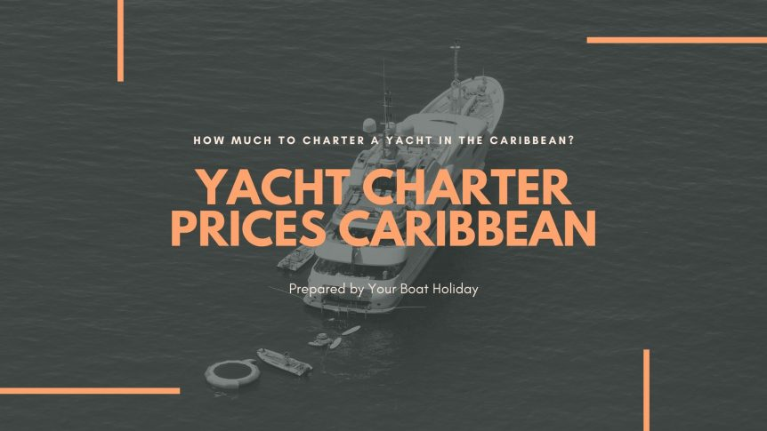 how-much-to-rent-yacht-in-the-caribbean