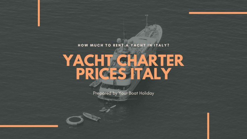 italy-yacht-charter-prices