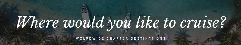world-yacht-charter-destinations
