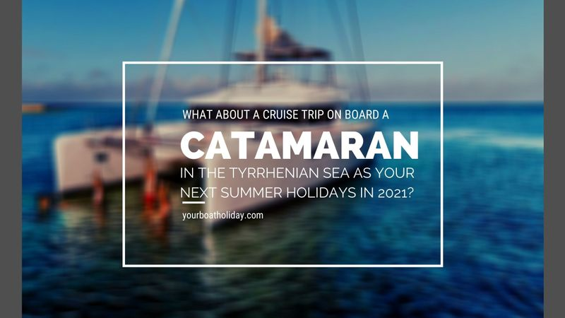 cruise-catamaran-thyrrenian-sea-summer-2021