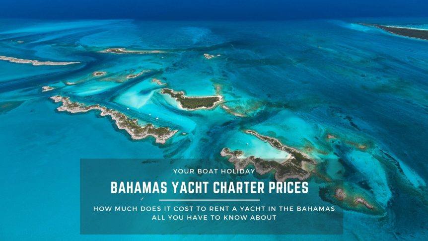 how-much-to-rent-a-yacht-in-the-bahamas